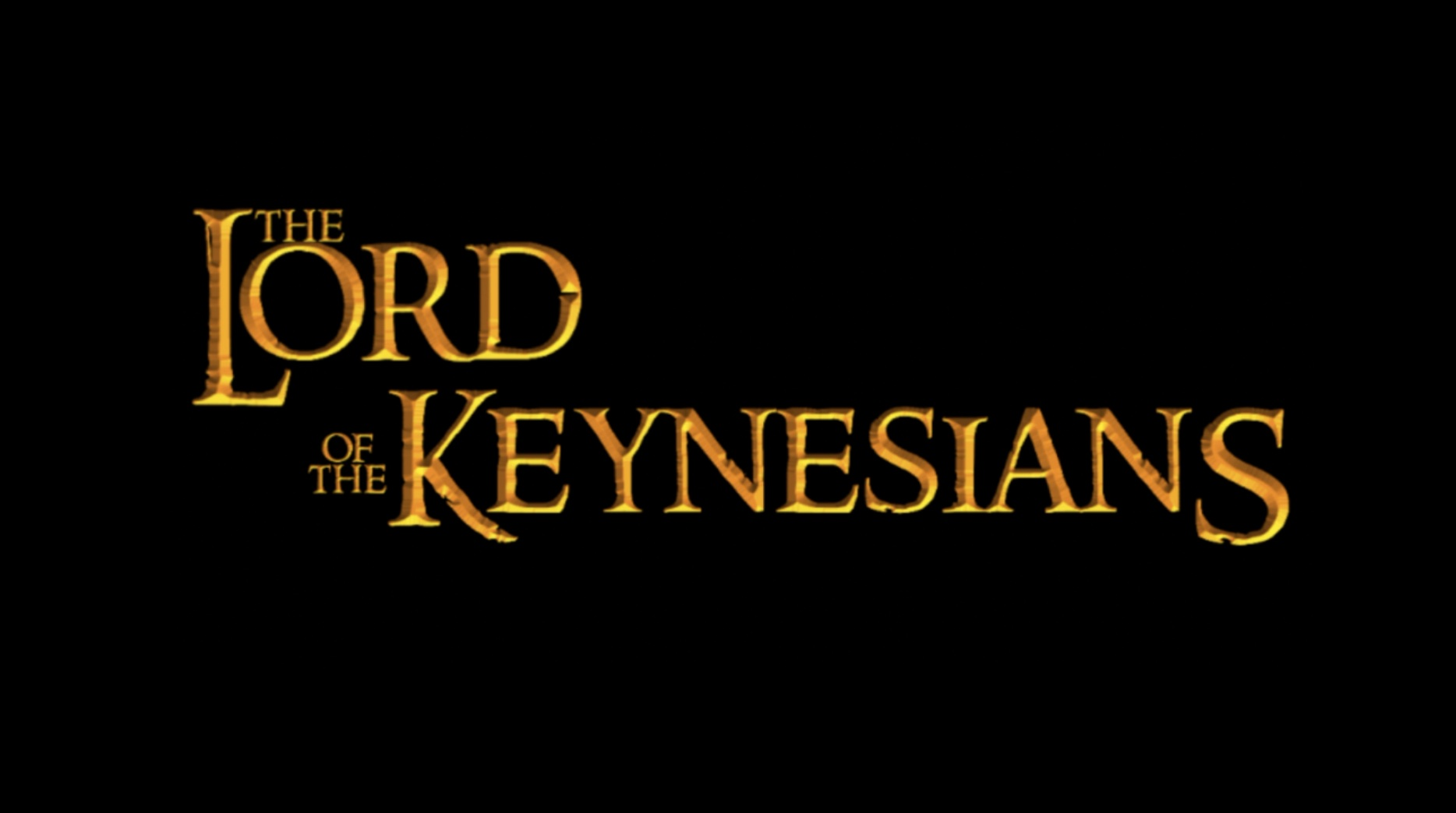 The Lord of the Keynesians